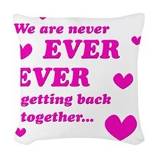 Never Ever Ever Woven Throw Pillow