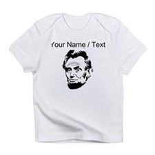 Custom Abraham Lincoln Infant T-Shirt
