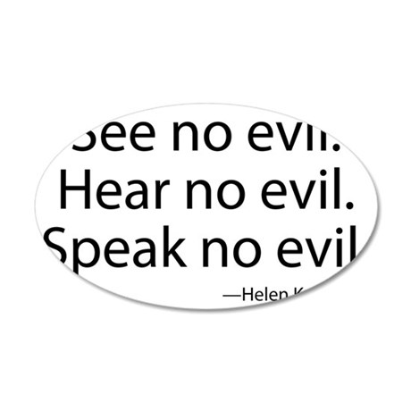 See no evil. Hear no evil. S 35x21 Oval Wall Decal