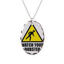 Watch your Dubstep 2c Necklace Oval Charm