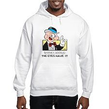 The Eyes Have It Hooded Sweatshirt