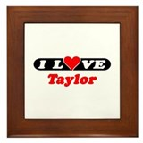 I Love Taylor Framed Tile