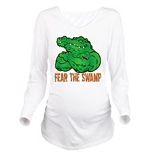 Fear The Swamp Long Sleeve Maternity T-Shirt