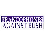Francophones Against Bush (sticker)