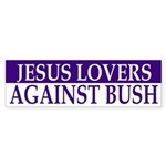 Jesus Lovers Against Bush (sticker)