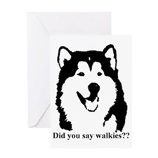 Did u say walkies? Greeting Card