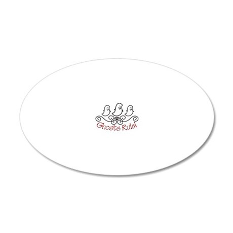 Ghosts Rule! 20x12 Oval Wall Decal