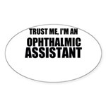 Trust Me, Im An Ophthalmic Assistant Sticker