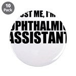 Trust Me, Im An Ophthalmic Assistant 3.5