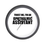 Trust Me, Im An Ophthalmic Assistant Wall Clock