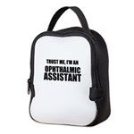Trust Me, Im An Ophthalmic Assistant Neoprene Lunc