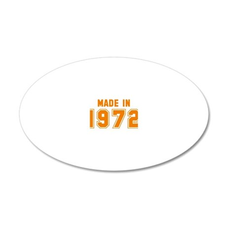 Made in 1972 20x12 Oval Wall Decal