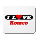 I Love Romeo Mousepad