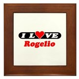 I Love Rogelio Framed Tile
