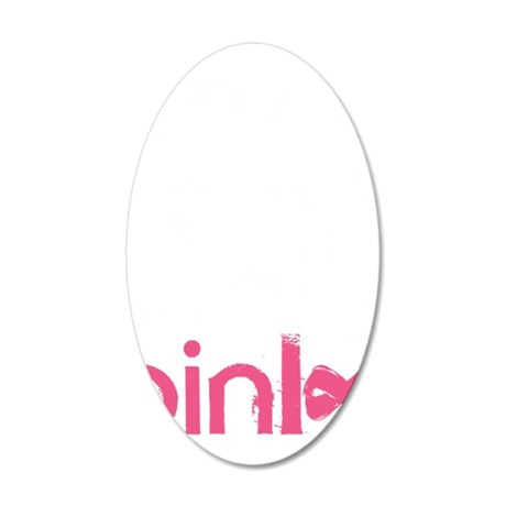 Real men wear pink. 35x21 Oval Wall Decal