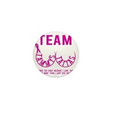 Team Tammys Tattas Mini Button