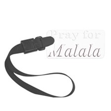 Pray for Malala w Luggage Tag