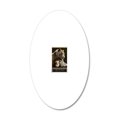 Greatness Motivational Poste 20x12 Oval Wall Decal