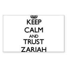 Keep Calm and trust Zariah Decal