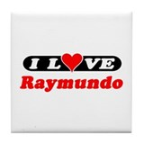 I Love Raymundo Tile Coaster