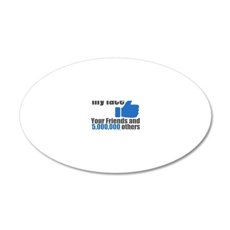Facebook Like on my Face 20x12 Oval Wall Decal