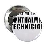 Trust Me, Im An Ophthalmic Technician 2.25