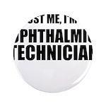 Trust Me, Im An Ophthalmic Technician 3.5