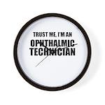 Trust Me, Im An Ophthalmic Technician Wall Clock