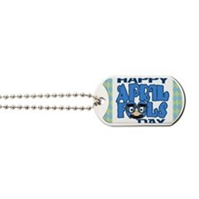 Happy April Fools Day Dog Tags
