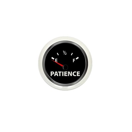 Out of Patience Mini Button
