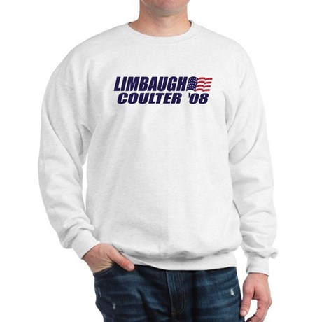 Limbaugh / Coulter President 2008 Sweatshirt