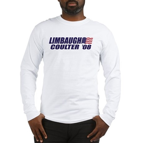 Limbaugh / Coulter President 2008 Long Sleeve T-Sh