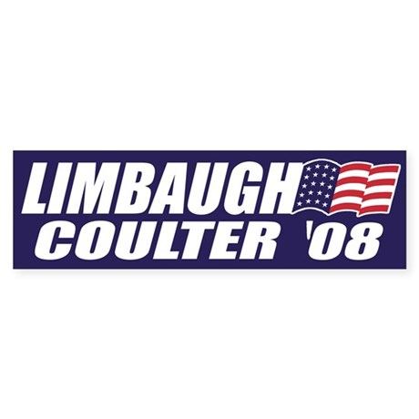 Limbaugh / Coulter President 2008 Bumper Sticker