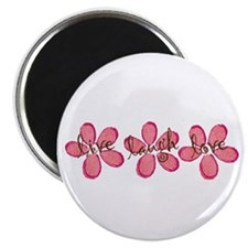 live, laugh, love flowers (pink) Magnet