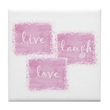 live, laugh, love Tile Coaster