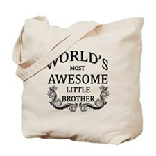 World's Most Awesome Little Brother Tote Bag