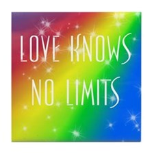 Love Knows No Limits Tile Coaster