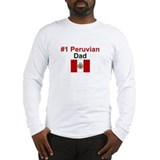 Peruvian #1 Dad Long Sleeve T-Shirt