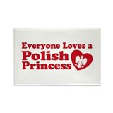 Everyone Loves a Polish Princ Rectangle Magnet