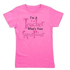 super teacher Girl's Tee