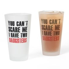 I have two daughters Drinking Glass