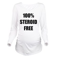 Steroid Free Long Sleeve Maternity T-Shirt