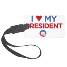 I Heart my President Luggage Tag