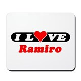 I Love Ramiro Mousepad