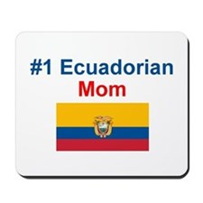 #1 Ecuadorian Mom Mousepad