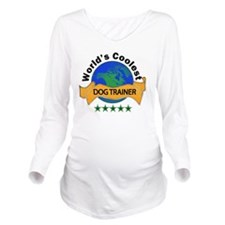 dog trainer Long Sleeve Maternity T-Shirt