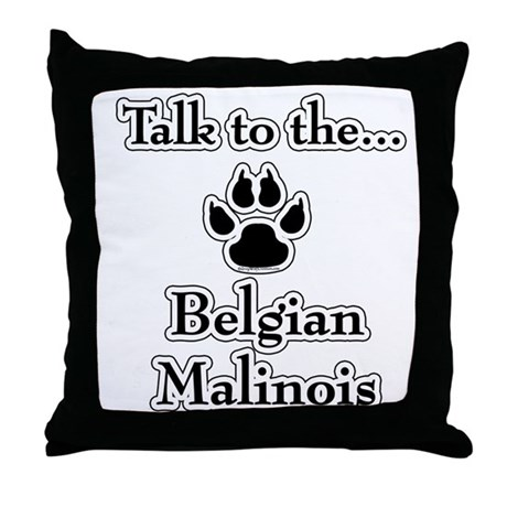 Malinois Talk Throw Pillow