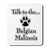 Malinois Talk Mousepad