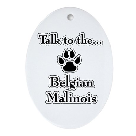 Malinois Talk Oval Ornament