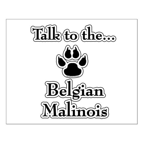 Malinois Talk Small Poster